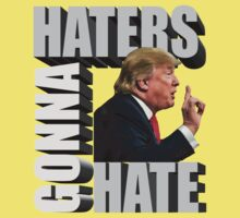 Funny Donald Trump Meme Typography Haters Gonna Hate Kids Tee