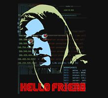 Hello Friend Unisex T-Shirt