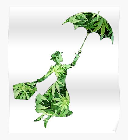 Weed Mary Poppins Poster