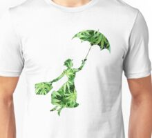 Weed Mary Poppins Unisex T-Shirt