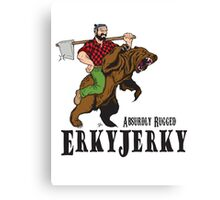 Erky Jerky - Absurdly Rugged Canvas Print
