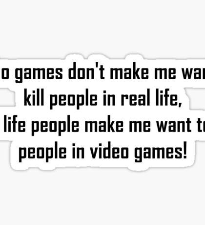 Video Games Quote Sticker