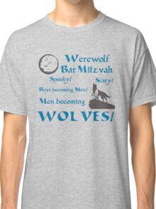 Werewolf Bar Mitzvah Classic T-Shirt