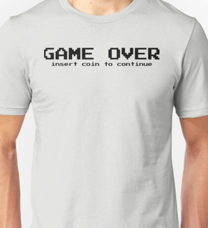 Game over - arcade game Unisex T-Shirt