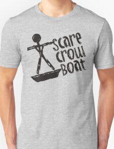 Scare Crow Boat Unisex T-Shirt
