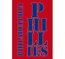 Philadelphia Phillies typography Photographic Print