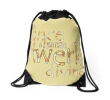 To twerk is devine Drawstring Bag