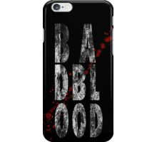 Bad Blood iPhone Case/Skin