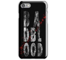 Bad Blood iPhone Case/Skin