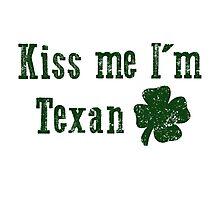 Kiss Me I'm Texan Photographic Print