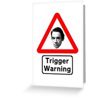 Trigger Warning - Only (PC) Fools and Horses Greeting Card