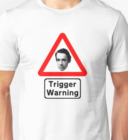 Trigger Warning - Only (PC) Fools and Horses Unisex T-Shirt