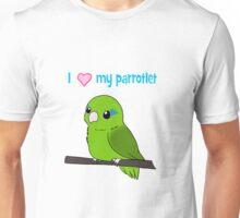 I love my Parrotlet Green Version Unisex T-Shirt