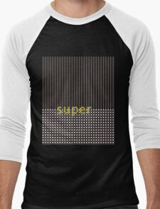 S U P E R >>>> Men's Baseball ¾ T-Shirt