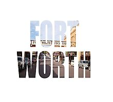 Fort Worth Photographic Print