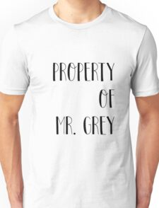 Property of Mr. Grey Unisex T-Shirt