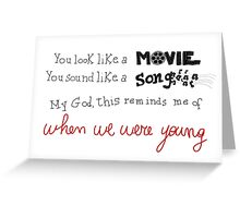 Adele When We Were Young Greeting Card