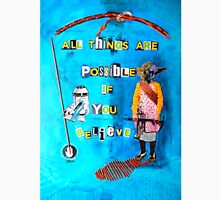 All things are possible if you believe Classic T-Shirt
