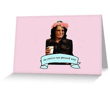 Gerard Way - 'ew you're not gerard way' Greeting Card