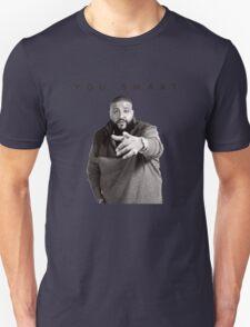 You Smart | DJ Khaled  T-Shirt