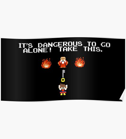 It's Dangerous To Go Alone Kingdom Hearts Poster