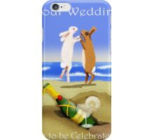 Your Wedding is to be celebrated, cartoon of two bunnies jumping.champagne. iPhone Case/Skin