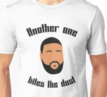 Another one bites the dust - Dj Khaled Unisex T-Shirt