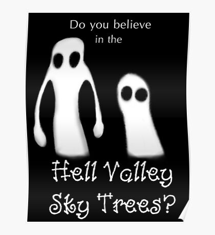 Hell Valley Sky Trees Poster