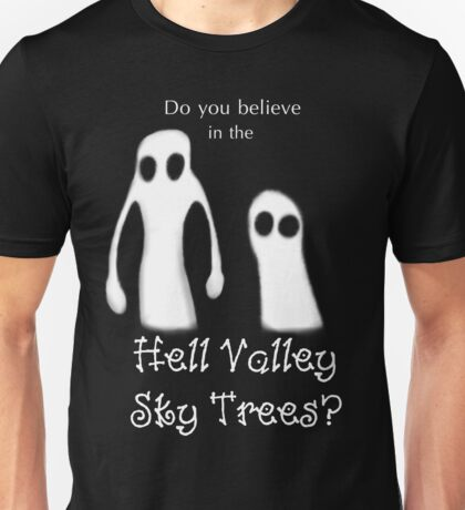Hell Valley Sky Trees Unisex T-Shirt