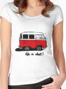 Life is short......  Women's Fitted Scoop T-Shirt