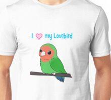 I Love my Lovebird Unisex T-Shirt