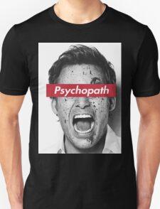 psychopath Unisex T-Shirt