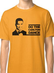 Do the Carlton Dance Classic T-Shirt