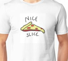 Nice Slice Unisex T-Shirt