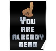 Quotes and quips - you are already dead Poster