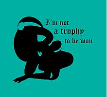 not a trophy to be won Photographic Print
