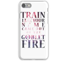 Like Your Name Came Out of the Goblet of Fire. iPhone Case/Skin