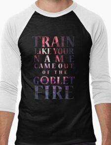 Like Your Name Came Out of the Goblet of Fire. Men's Baseball ¾ T-Shirt