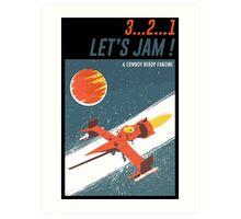 Let's Jam - Cowboy Bebop Art Print