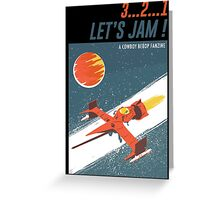 Let's Jam - Cowboy Bebop Greeting Card