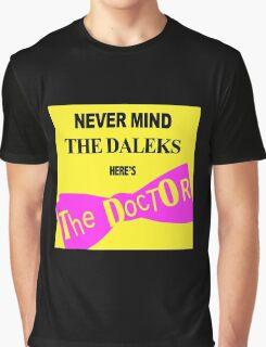 Never Mind The D*leks Graphic T-Shirt