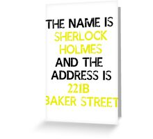 The name is Sherlock Holmes Greeting Card