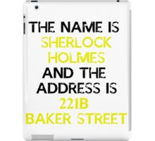 The name is Sherlock Holmes iPad Case/Skin