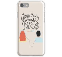 """""""You're my favourite person of all time"""" iPhone Case/Skin"""