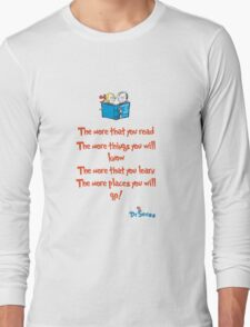 The more you read Long Sleeve T-Shirt