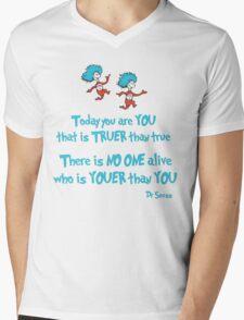 Today You Are You Mens V-Neck T-Shirt