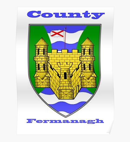 County Fermanagh  Coat of Arms Poster