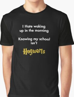 I Hate waking up Graphic T-Shirt