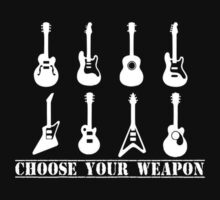 Choose Your Weapon Guitar Funny retro music guitarist metal One Piece - Short Sleeve