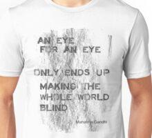 An Eye For An Eye Unisex T-Shirt